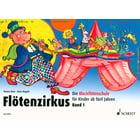 Schott Flötenzirkus Vol.1