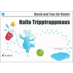 Schott Hallo Tripptrappmaus Vol.2