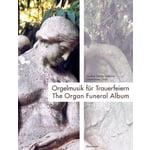 Bärenreiter The Organ Funeral Album