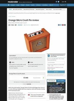 MusicRadar.com Orange Micro Crush Pix