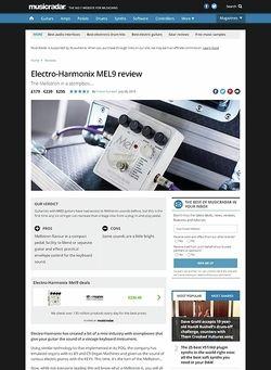 MusicRadar.com Electro-Harmonix MEL9