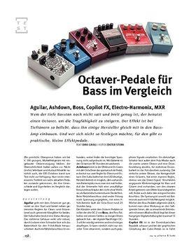 Im Vergleich! Bass-Octaver-Pedale: Octave-Pedale Aguilar, Ashdown, Boss, Copilot FX, Electro-Harmonix, MXR